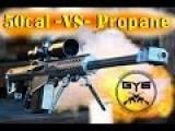 Barrett 50cal -vs- Propane Tank