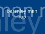 Barnsley Man Rap