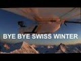 Bye Bye Swiss Winter - By Drone!