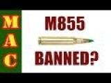 BATF To Ban M855 SS109 Ammo