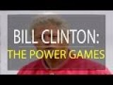 Bill Clinton: The Power Games Documentary