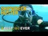 Best Job Ever - Tales From A Shipwreck Hunter