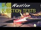 B-58 Hustler Ejection Tests