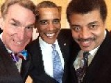 Bill Nye Took A Selfie With The President And Neil Degrasse Tyson