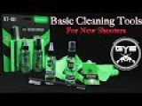 Basic Gun Cleaning Kits KEEP IT SIMPLE |New Shooter Tips|