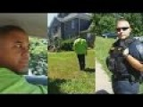 Cop Racially Profile Black Men In Affluent Neighborhood Cop Embarrassed After Viewing Property