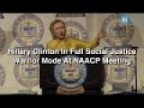 Clinton In Full Social Justice Warrior Mode At NAACP Meeting