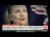 CNN Highlights Numerous Questionable Donation That The Clinton Foundation Has Received
