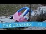 Car Crash Compilation #3
