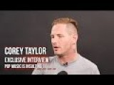 Corey Taylor From Slipknot Finds That Pop Music These Days Is Insulting