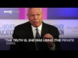 Colin Powell Exposes Hillary Clinton Lying About Email Conversation