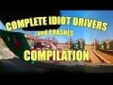Complete Idiot Drivers Compilation