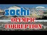 Corruption & Abuse In Sochi Olympics - Ruined Lives In Sochi Russia