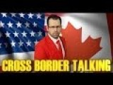 Cross Border Talking: What Do Americans Think Of Canada's Refugee Policies?