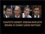 Chaffetz, Gowdy, Issa, Jordan, Ratcliffe, Round 3 With Comey! Comey Looks Rattled!