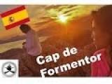 Cap De Formentor By Car In 3 Minutes Mallorca