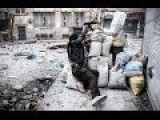 Clashes And Heavy Urban Combat In Syria
