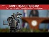 Don't Trust The Media Or Their Experts On The Constitution