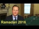 David Cameron Wishes Muslims A Happy Ramadan 2016