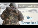 Donbas Under Fire: The Terminal- HD Proof That Nazis Killed At Airport English Subs