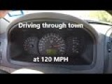 Driving Through Town At 120 MPH