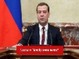 Dmitry Medvedev Said Today!!!