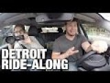 Detroit Real Time Ride Along