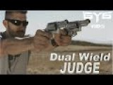 Dual Wielding JUDGES
