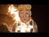 Donald Trump Effigies Burned Across England For Bonfire N