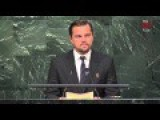 DiCaprio On Climate: UN Is 'last Best Hope Of Earth' To Stop 'impending Disaster For All Living Things'