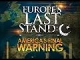 Europe's Last Stand: America's Final Warning Trailer