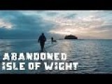 Exploring Abandoned Isle Of Wight Sea Fort