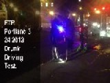 FTP Portland, 3 23 2013 - Drunk Driving Test