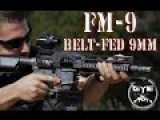 FM-9 Beltfed 9mm AR- |Full Review|