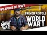 French Pistols Of World War One