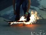 Fireboards - Skateboarding On Fire
