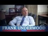 Frank Underwood Political Ad - 'He Put Gwyneth Paltrow's Head In A Box!'