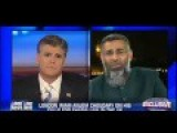 Fiery Exchange Between Fox News Hannity And Imam Anjem Choudary On ISIS Sharia Law Convert Or Die '