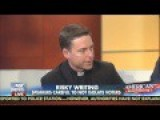 Fox Priest: 'Hard To Trust' An Atheist President Because They Don't Fear Eternal Damnation