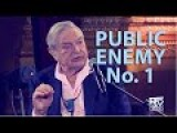 George Soros Public Enemy Number One