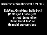 Gambling, Evicting JP Morgan Chase Gets Picket Demanding Robin Hood Tax
