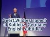 Geert Wilders Speech In Koblenz, Germany