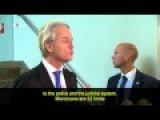 Geert Wilders Responds To Critics Over Moroccan Chant