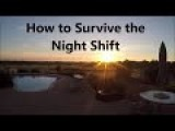 How To Survive Night Shifts
