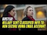 "HILLARY SENT ""MARKED CLASSIFIED"" INFO TO NONSECURE HUMA ABEDIN ACCOUNT"