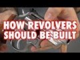How Revolvers Should Be Built - Yankee Marshal