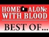 Home Alone - With Blood