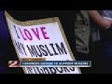 Hundreds Of Americans Gather To Support Their Muslim Neighbors