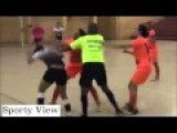 How To Play Futsal In Brazil You Kick The Opponent In The Head