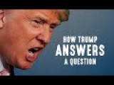 How Donald Trump Answers A Question How His Bs Works